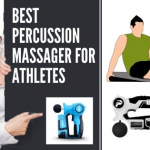 10 Best Percussion Massager for Athletes: Guide and Review